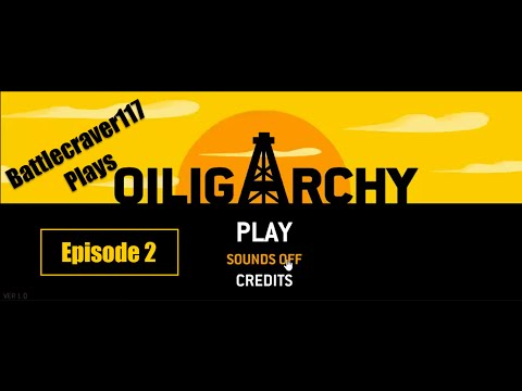 Oiligarchy Part 2- SECRET OPERATIONS ROOM!