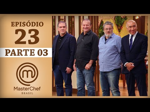MASTERCHEF BRASIL (08/08/2017) | PARTE 3 | EP 23 | TEMP 04