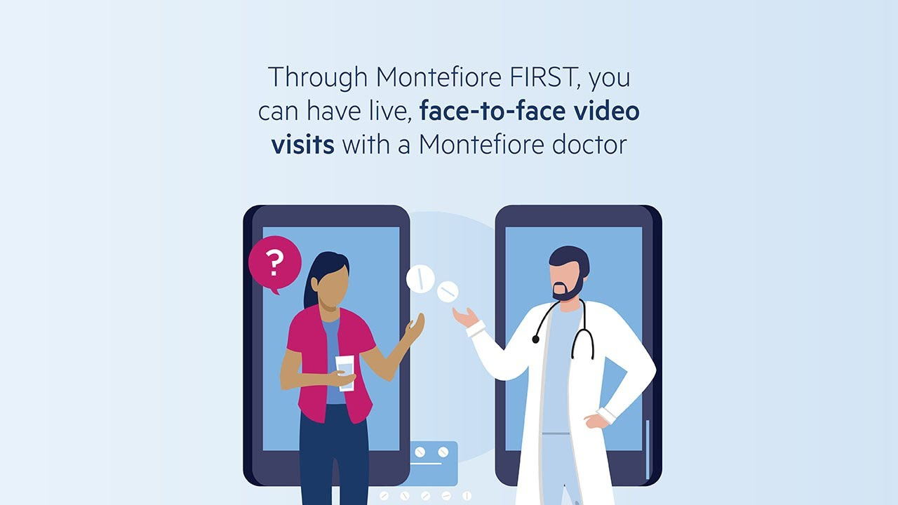 Montefiore FIRST Doctor Video Visits