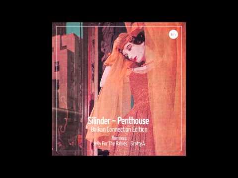 Silinder - Penthouse (Scotty.A Remix)