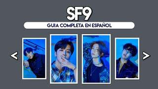 SF9 (에스에프나인) - GUÍA COMPLETA EN ESPAÑOL + CURIOSIDADES [LEER…