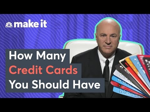 Kevin O'Leary: How Many Credit Cards Should You Have?