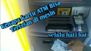 Download Kenapa Kartu ATM Tertelan Di Mesin ATM - Ini Kendalanya.. Mp3 and Videos