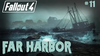 Fallout 4 - 11 - Far Harbor