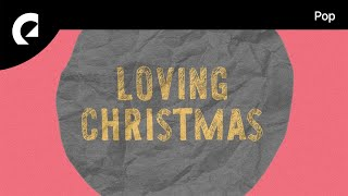 Loving Caliber feat. Jaslyn Edgar - Christmas Memories