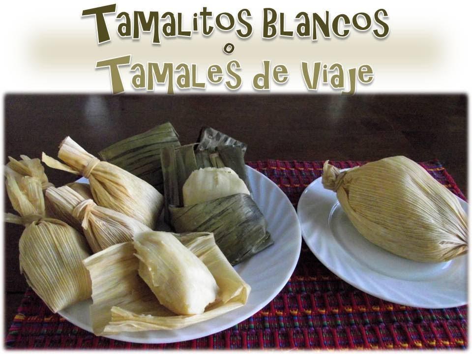 Receta Tamalitos Blancos o de Viaje  Guatemala  YouTube