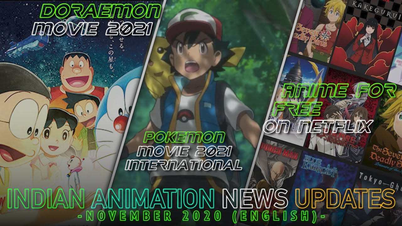 Anime for Free on Netflix, Doraemon Movie 2021, Pokemon 2021 Movie | Indian Animation News Updates