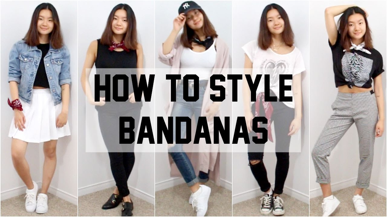 How To Style Bandanas Five Outfit Ideas Youtube