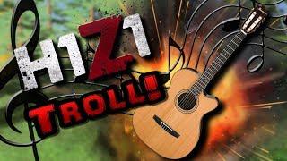 H1 Z1 TROLLING