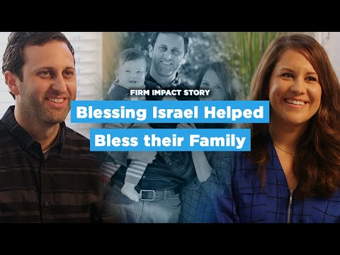 Blessing Israel Helped Bless Their Family // FIRM Impact Story