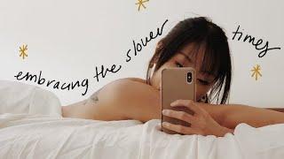 Embracing The Slower Times | April Vlog
