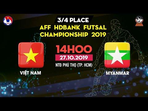 TRỰC TIẾP   Việt Nam - Myanmar   AFF HDBank Futsal Championship 2019   VFF Channel