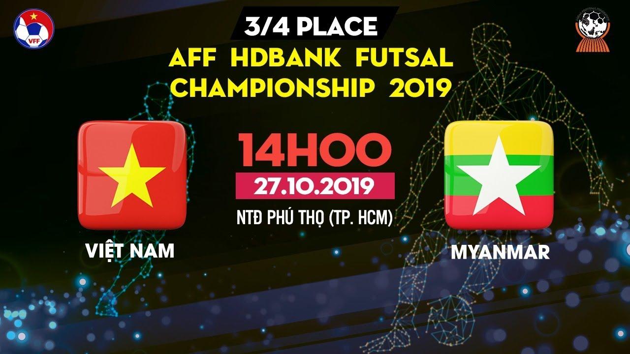 TRỰC TIẾP | Việt Nam – Myanmar | AFF HDBank Futsal Championship 2019 | VFF Channel