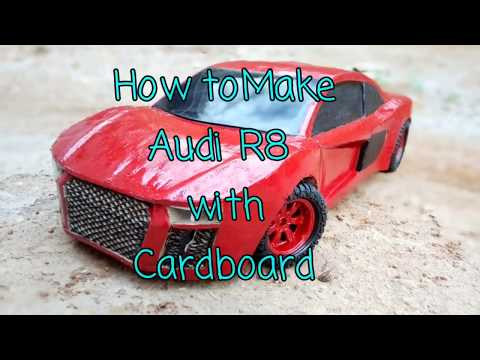 How to make Audi R8 at home with cardboard