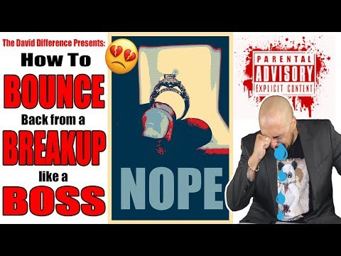 🎥 How To Bounce Back from a Break Up Like a Boss