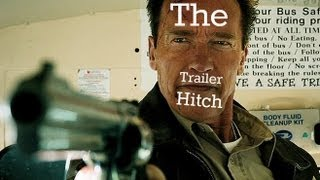 Trailer Hitch - The Last Stand (2013)
