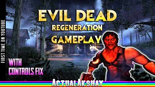 Evil Dead: Regeneration (2005) PC Gameplay [HD]