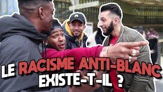 Le RACISME anti BLANC existe-il?