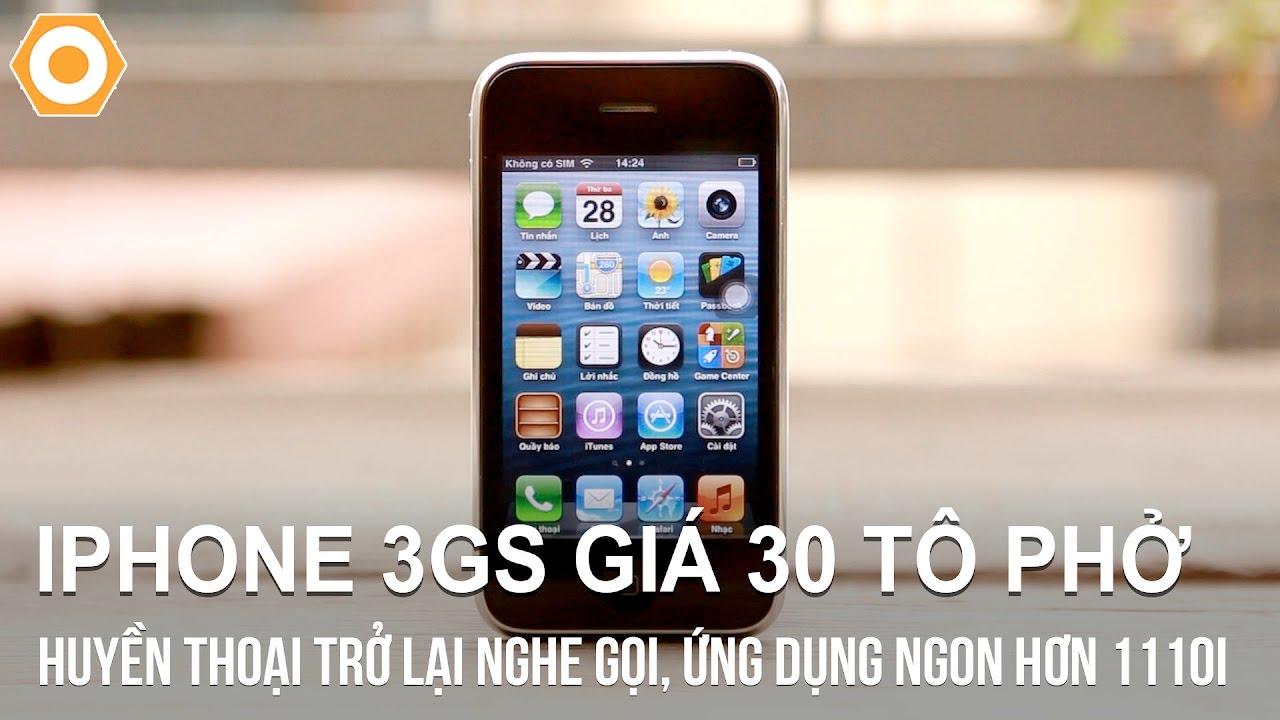iPhone 3GS giá 30 tô phở – Huyền thoại trở lại nghe gọi, ứng dụng ngon hơn 1100i