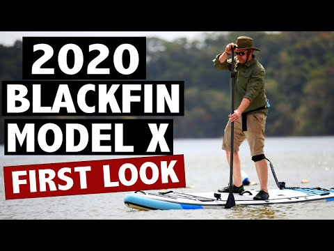 BLACKFIN Model X SUP: A Review of What's New (2020)