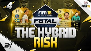 FIFA 16 | F8TAL! IF IBRAHIMOVIC! THE HYBRID RISK! #4