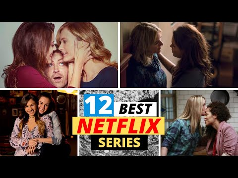 Top 12 Best Lesbian TV Shows On Netflix To Watch (2020)