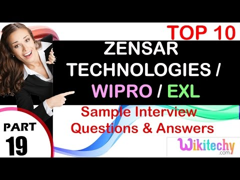 zensar technologies | wipro | exl top most interview questions and answers