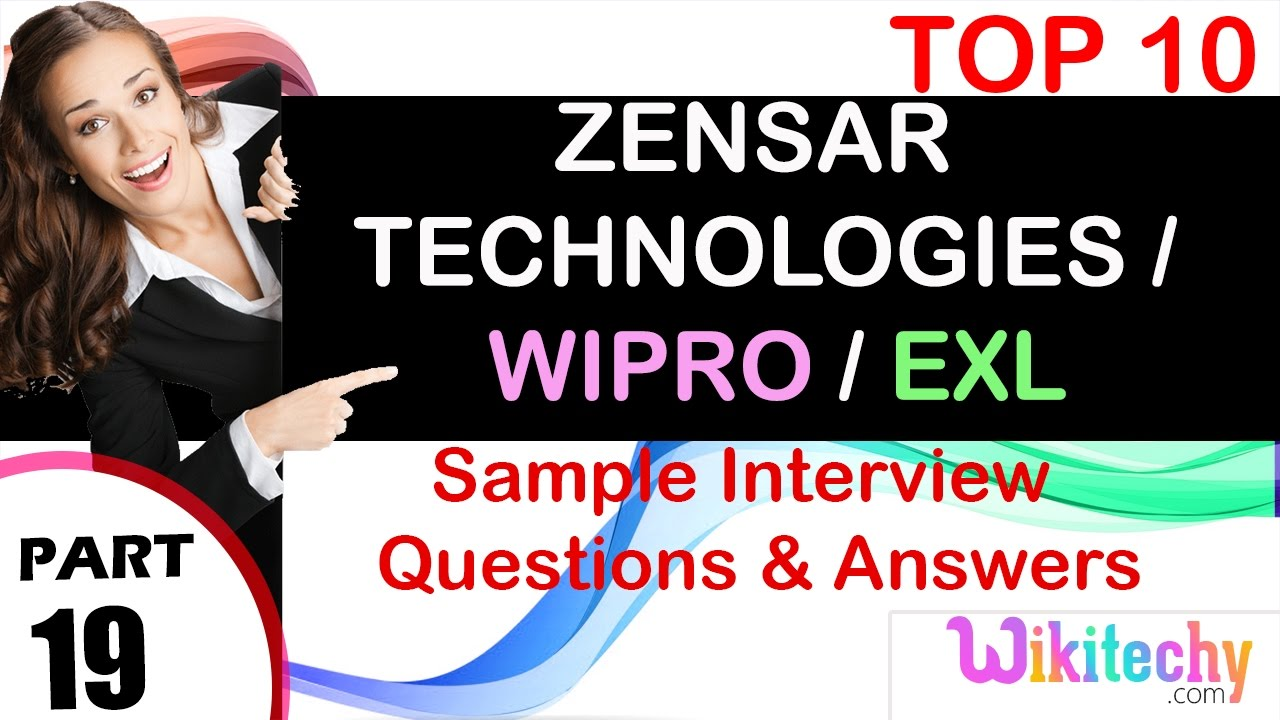 zensar technologies wipro exl top most interview questions and zensar technologies wipro exl top most interview questions and answers