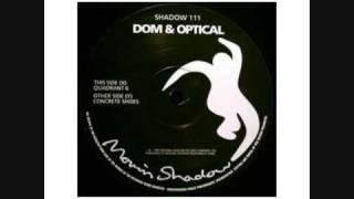 Dom & Optical - Quadrant 6 - E-Sassin Remix