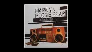 Dj Mark V  & Poogie Bear - Los Angeles Stylz -