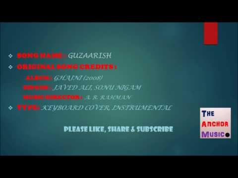 Guzaarish (Ghajni) - Instrumental/Cover