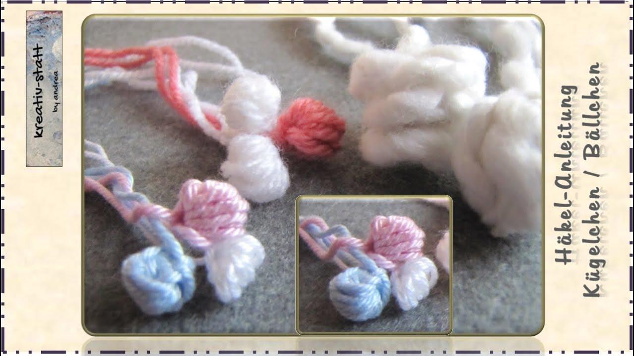 Häkeln Anleitung Kügelchen Crochet Pattern Beads Pearls Youtube