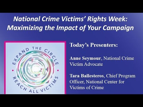 National Crime Victims' Rights Week: Maximizing the Impact of Your Campaign
