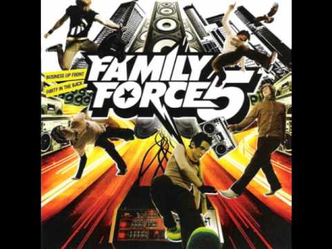 Family Force 5 - Share it with me
