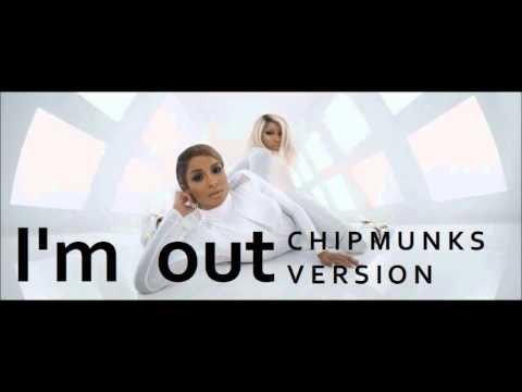 Ciara - I'm Out (Chipmunk Version) ft. Nicki Minaj