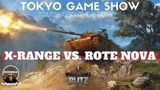 X-RANGE VS ROTE NOVA TOKYO GAME SHOW FINAL WORLD OF TANKS BLITZ thumbnail