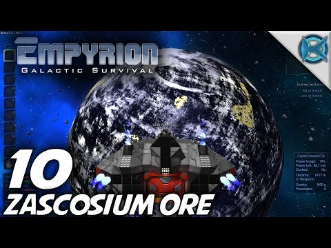 Empyrion Galactic Survival -Ep. 10- Zascosium Ore -Let's Play Gameplay- Alpha 3 (S-8)