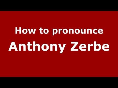 How to pronounce Anthony Zerbe American EnglishUS   PronounceNames.com