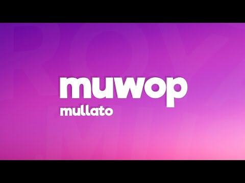 Mulatto – Muwop (Lyrics) ft. Gucci Mane