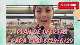 Plan De Ofertas Para CVS! Semana 6/23-6/29🌻