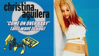Come On Over Baby (All I Want Is You) - Christina Aguilera (English Lyrics)
