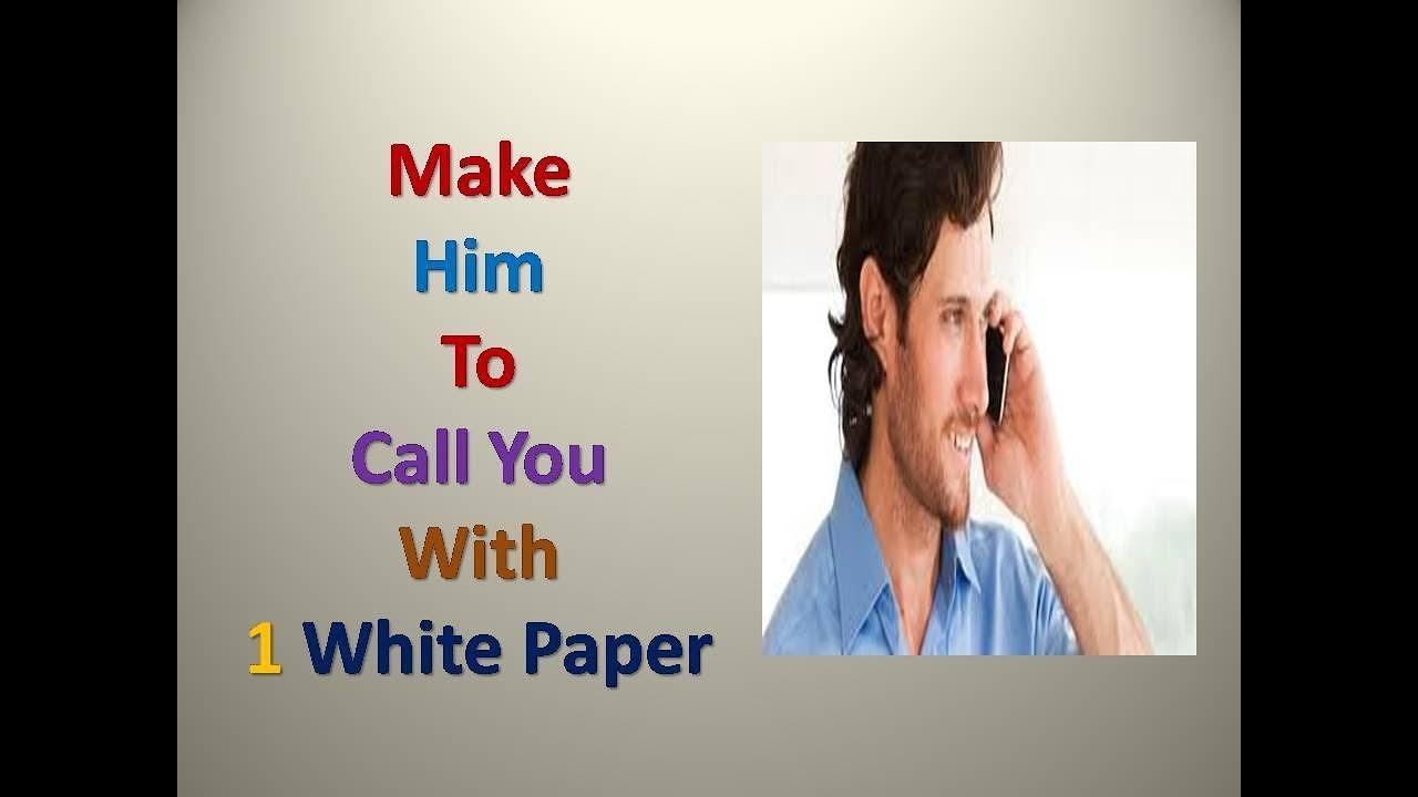 How to make him call you