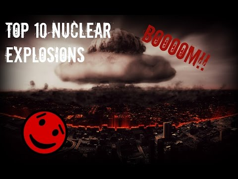 Top 10 Nuclear Explosions, Big Bombs.