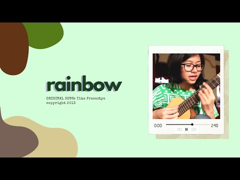 Rainbow - Tika Prasastya (Original Song)