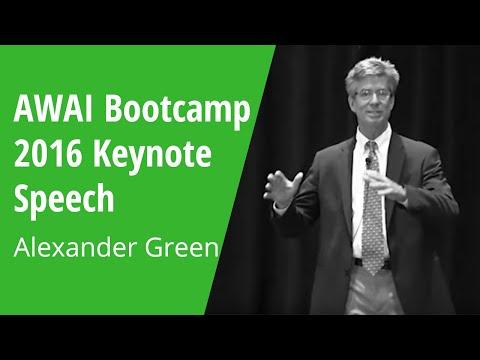 AWAI Bootcamp 2016 Keynote - Alexander Green
