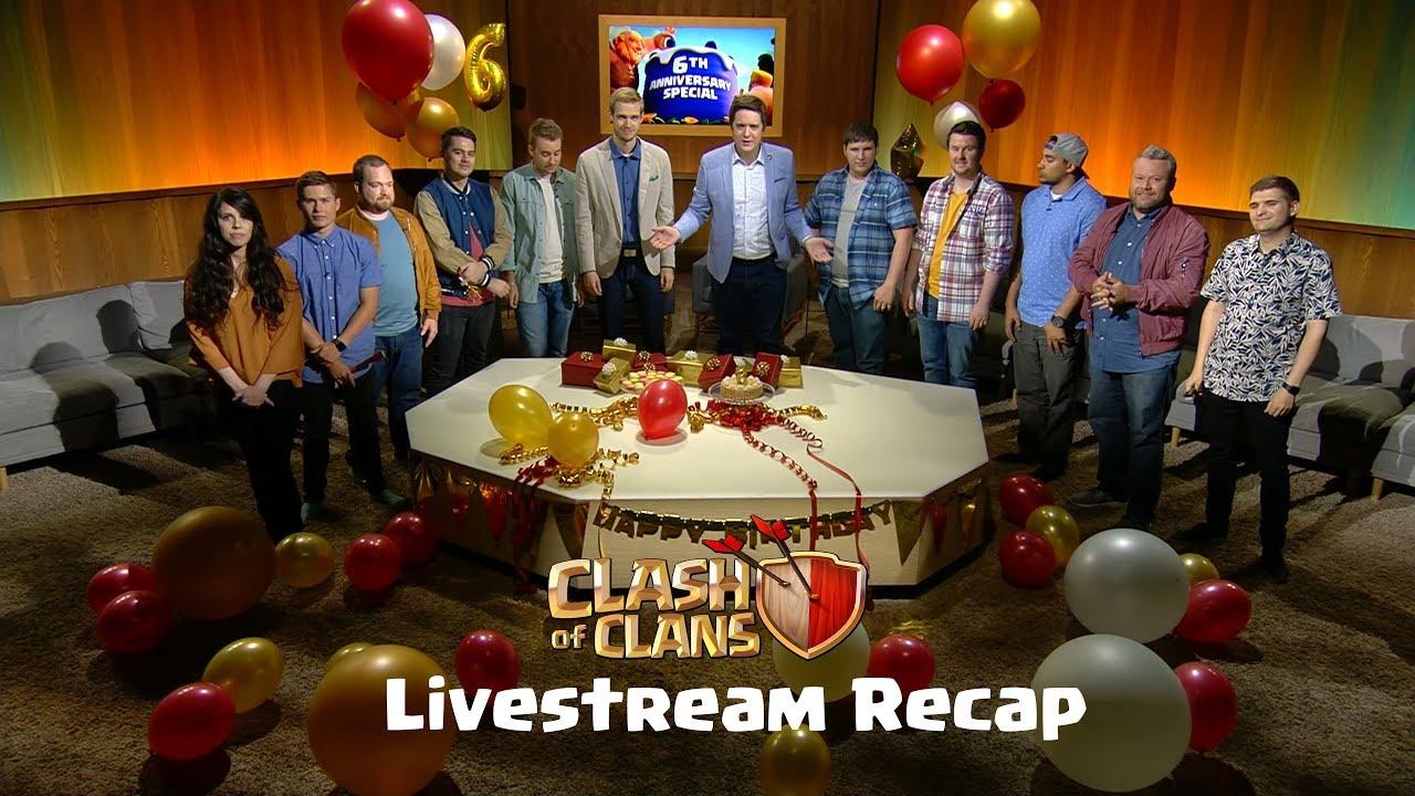 Clash of Clans - 6th Anniversary Special Stream Recap!