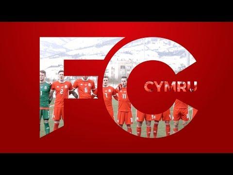 FC CYMRU S01E03 | Wales C v England C / Bosnia U21s / China Cup