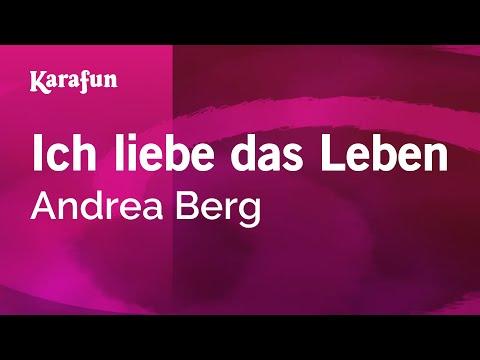Karaoke Ich Liebe Das Leben - Andrea Berg *