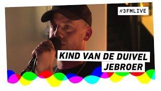 Jebroer - Kind Van De Duivel (Live @ Paard van Troje)
