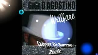 Gigi D'Agostino - Wellfare (Onlyver DJ Summer Remix)